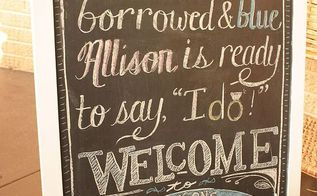 a beautiful bridal shower diy style, chalkboard paint, crafts, home decor, Close up of the chalkboard sign I came up with the saying