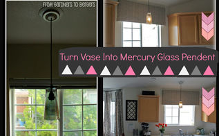 vase into mercury glass pendent light west elm inspired, home decor, kitchen design, lighting, repurposing upcycling