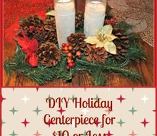 diy christmas centerpieces for 10 or less, christmas decorations, seasonal holiday decor