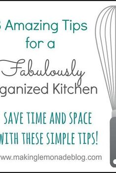 8 tips for a fabulously organized kitchen, kitchen design, organizing