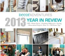 2013 year in review, diy, home decor, home improvement, 2013 Year in Review at Decor Adventures