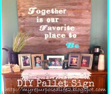 diy pallet sign, crafts, pallet, repurposing upcycling, Jess finished Pallet Sign See complete tutorial at Unique Chic Rustics My Upcycled Repurposed Life