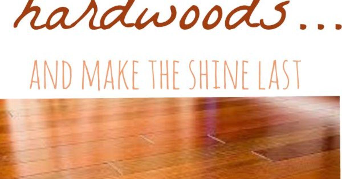 - The Best Way To Clean Hardwood Floors- (dark Floors!) Hometalk