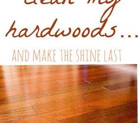 The Best Way To Clean Hardwood Floors Dark Floors, Cleaning Tips, Flooring,  Hardwood