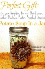 potato soup in a jar great gift idea, DIY gift for anyone this holiday season perfect for host or hostess