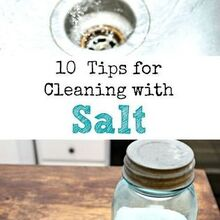 10 tips for cleaning with salt, cleaning tips, 10 tips for cleaning with salt