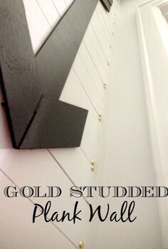 diy gold studded plank wall, diy, wall decor, woodworking projects