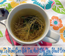 how to make corn silk tea and why you should drink it, diy, homesteading, how to