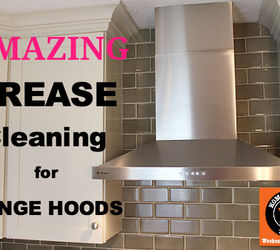 cleaning kitchen grease stove hoods cleaning tips kitchen design - Stove Hoods