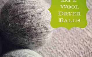diy wool dryer balls, cleaning tips, crafts