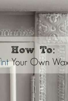 how to create a tinted wax with chalk paint and soft wax, how to, painted furniture