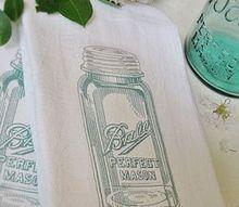 easy mason jar tea towels, crafts, mason jars