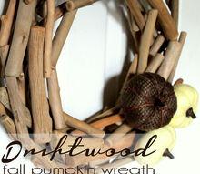 driftwood fall pumpkin wreath, crafts, seasonal holiday decor, wreaths