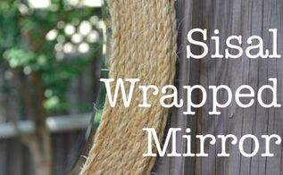 mirror sisal wrapped tutorial, bedroom ideas, crafts, repurposing upcycling