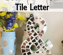 crafts mosaic tile letter, crafts, home decor, tiling