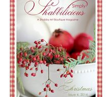 simply shabbilicious magazine christmas issue, christmas decorations, how to, seasonal holiday decor