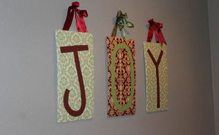 fabric letters wall art, christmas decorations, crafts, decoupage, seasonal holiday decor, reupholster
