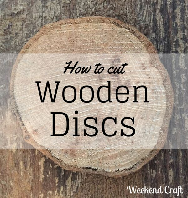 How To Cut Wooden DiscWood Slices Hometalk