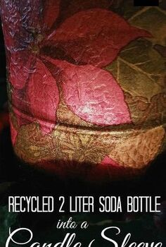 candle sleeve from a soda bottle, crafts, decoupage, repurposing upcycling