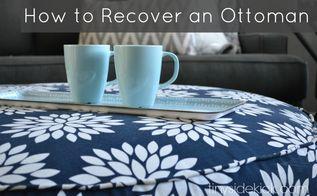 diy reupholstered ottoman, living room ideas, repurposing upcycling, reupholster