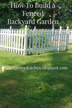 fenced backyard garden, container gardening, fences, gardening, how to, outdoor living, raised garden beds