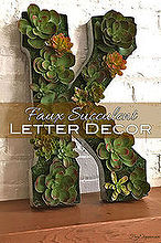succulent letter craft, crafts, home decor, how to, succulents