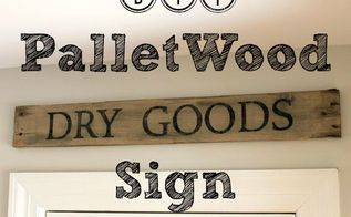 diy tutorial dry goods sign made from pallet wood, crafts, how to, pallet, repurposing upcycling, wall decor