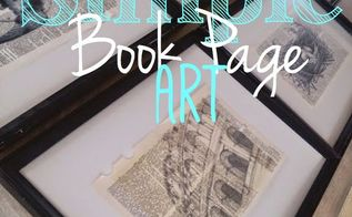 simple but gorgeous book page art, crafts, how to, kitchen design, wall decor