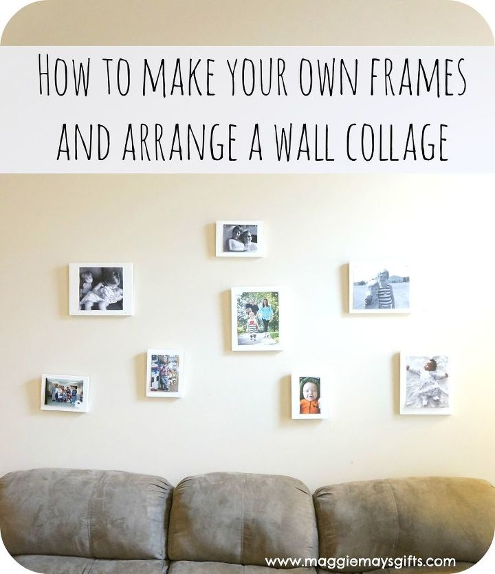 Make your own frames for a wall collage hometalk for Decorate your own picture frame craft