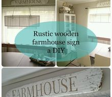 rustic wooden farmhouse sign a diy, crafts, how to
