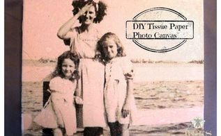 diy tissue paper photo canvas, crafts, decoupage, how to, wall decor