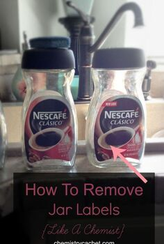 how to remove labels from jars the chemist way easy chemical free, cleaning tips, crafts, how to, repurposing upcycling