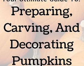project guide preparing carving and decorating pumpkins, crafts, halloween decorations, seasonal holiday decor