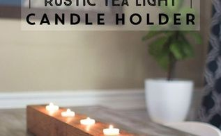 diy rustic tea light centerpiece, crafts, diy, how to, woodworking projects