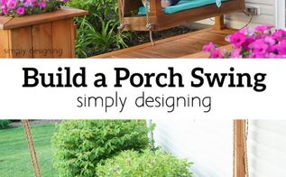 build a porch swing, diy, how to, outdoor furniture, outdoor living, woodworking projects