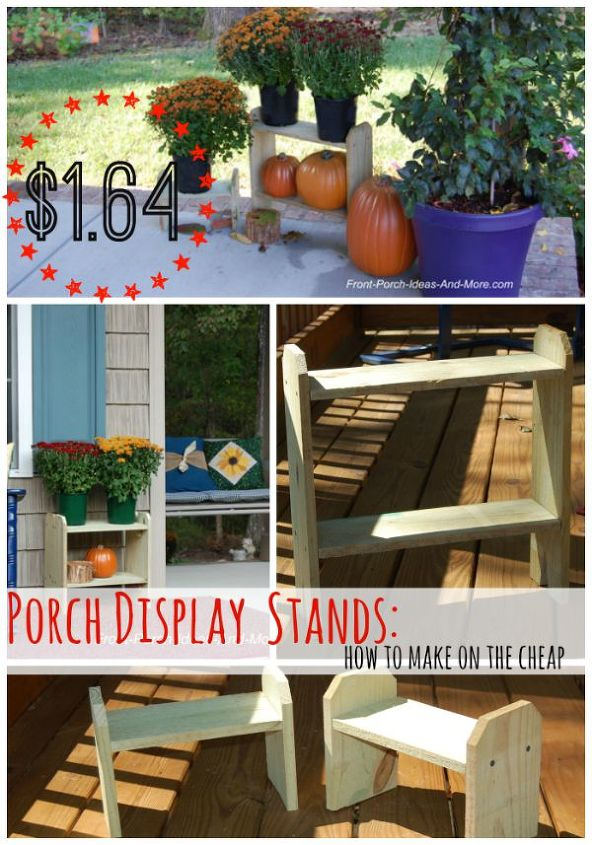 cute inexpensive wood stands for porch decor, diy, outdoor furniture,  porches, seasonal