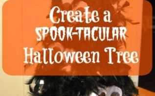 create a spook tacular halloween tree, crafts, halloween decorations, how to, seasonal holiday decor