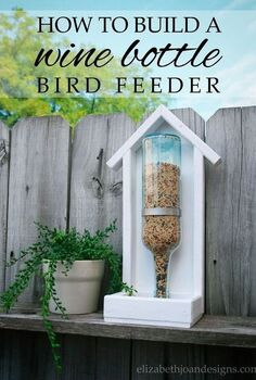 how to build a wine bottle bird feeder, crafts, how to, repurposing upcycling, woodworking projects
