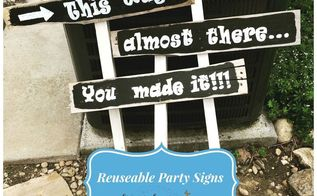 project of the day reusable party signs, crafts, repurposing upcycling, Reusable Party Signs