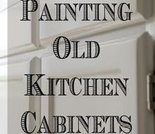 painting kitchen cabinets using latex paint and acrylic polyurethane, kitchen cabinets, kitchen design, painting