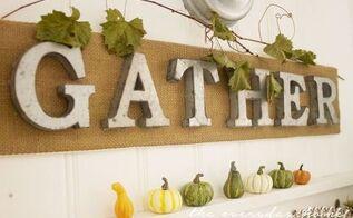 easy diy burlap galvanized letter gather sign, crafts