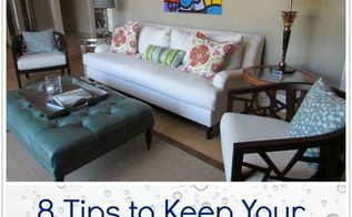 8 tips to keep your home clean longer, cleaning tips