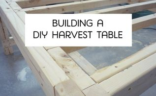 how to build a diy harvest table, diy, how to, painted furniture, rustic furniture, woodworking projects