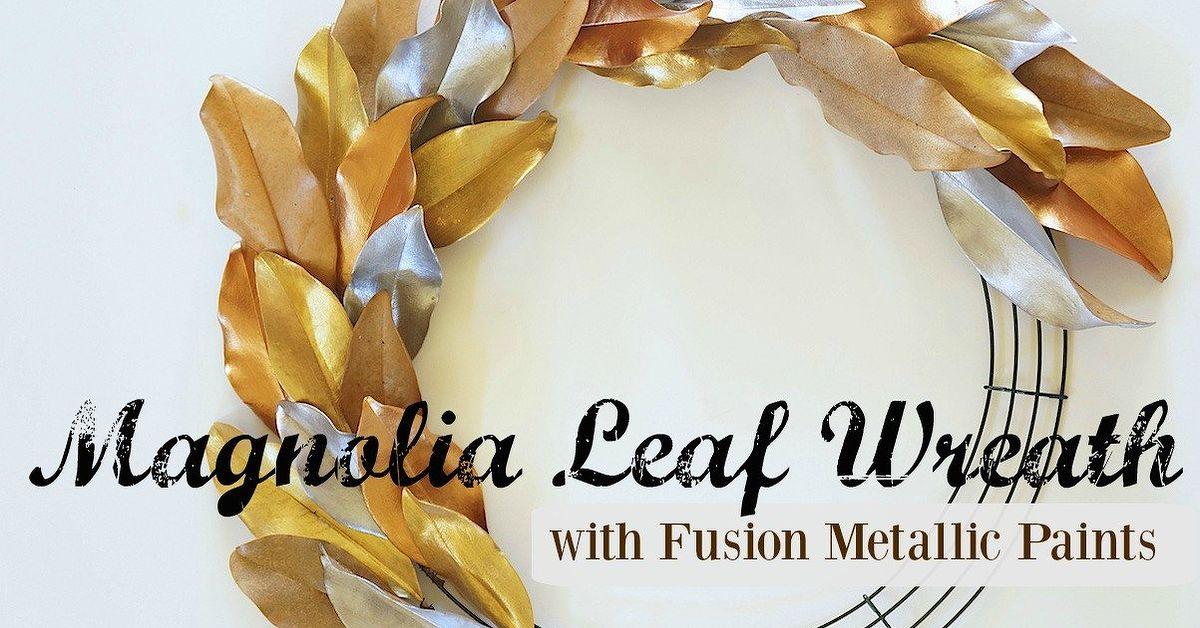 Metallic Painted Leaf Magnolia Wreath Hometalk