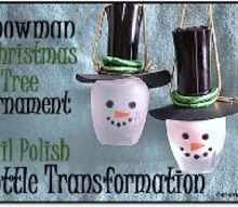 snowman christmas tree ornament nail polish bottle transformation, christmas decorations, crafts, repurposing upcycling, seasonal holiday decor