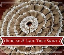 diy no sew burlap lace christmas tree skirt, christmas decorations, crafts