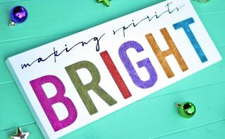 colorful glittery christmas sign making spirits bright, christmas decorations, crafts, seasonal holiday decor