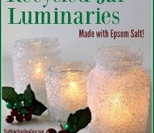 recycled jar luminaries, christmas decorations, crafts, decoupage