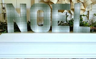 easier fabric covered paper mache letter diy, christmas decorations, crafts, decoupage, seasonal holiday decor