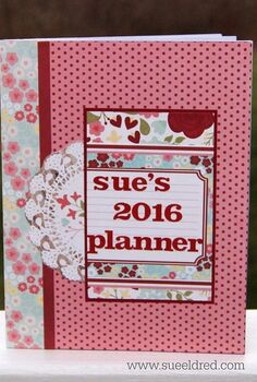make your own personalized 2016 planner with a 1 calendar, crafts, organizing